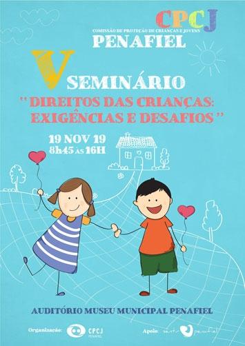 V Seminário Direitos das Crianças: Exigências e Desafios
